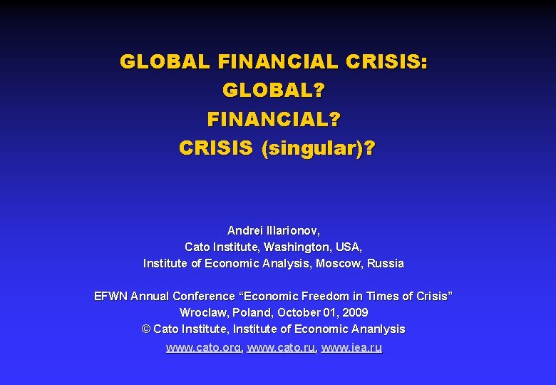 GLOBAL FINANCIAL CRISIS GLOBAL FINANCIAL CRISIS singular Andrei