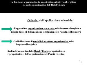 La funzione organizzativa in una struttura ricettivo alberghiera