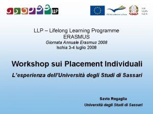 LLP Lifelong Learning Programme ERASMUS Giornata Annuale Erasmus