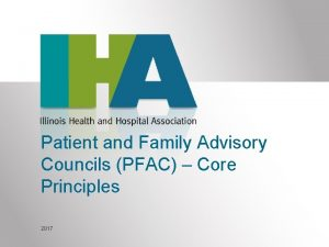 Patient and Family Advisory Councils PFAC Core Principles