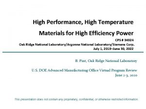 High Performance High Temperature Materials for High Efficiency