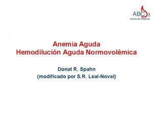 Care ABC Advanced Bleeding Anemia Aguda Hemodilucin Aguda