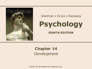 Gleitman Gross Reisberg Psychology EIGHTH EDITION Chapter 14