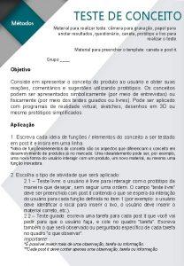 TESTE DE CONCEITO Material para realizar teste cmera