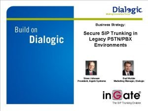 Business Strategy Secure SIP Trunking in Legacy PSTNPBX
