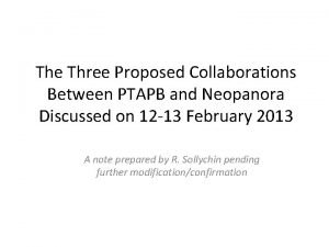 The Three Proposed Collaborations Between PTAPB and Neopanora