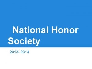 National Honor Society 2013 2014 Requirements Five service
