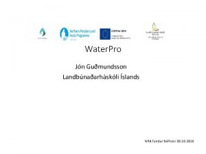 Water Pro Jn Gumundsson Landbnaarhskli slands NPA fundur