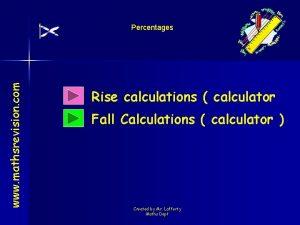 www mathsrevision com Percentages Rise calculations calculator Fall