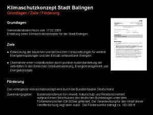Klimaschutzkonzept Stadt Balingen Grundlagen Ziele Frderung Grundlagen Gemeinderatsbeschluss
