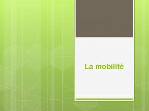 La mobilit La mobilit Mutation Mise disposition Dtachement