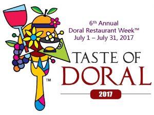 6 th Annual Doral Restaurant Week July 1