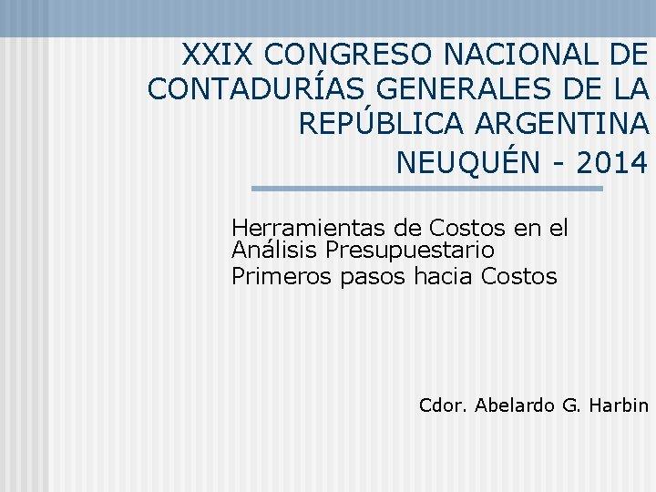 XXIX CONGRESO NACIONAL DE CONTADURAS GENERALES DE LA