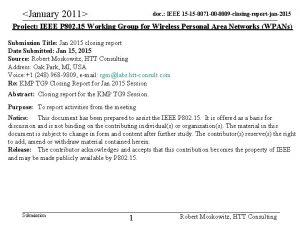 January 2011 doc IEEE 15 15 0071 00