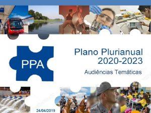 Audincias Temticas 24042019 Agenda Encontro est estruturado em