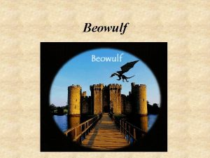 Beowulf The Epic Hero Predestined Mysterious origin Vulnerability