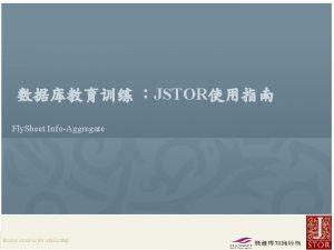 JSTOR Fly Sheet InfoAggregate JSTOR Rep Fly Sheet