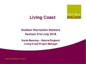 Living Coast Outdoor Recreation Network Seaham 31 st
