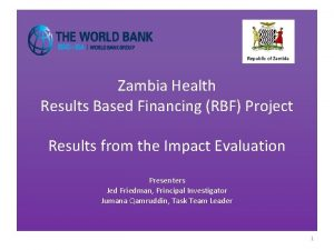Zambia Health Results Based Financing RBF Project Results