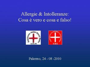 Allergie Intolleranze Cosa vero e cosa e falso