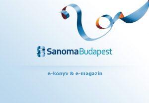 eknyv emagazin Sanoma Corporation A Sanoma Corporation vezet