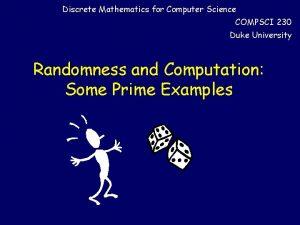 Discrete Mathematics for Computer Science COMPSCI 230 Duke