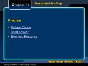 Chapter 14 Standardized Test Prep Preview Multiple Choice