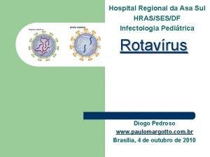 Hospital Regional da Asa Sul HRASSESDF Infectologia Peditrica