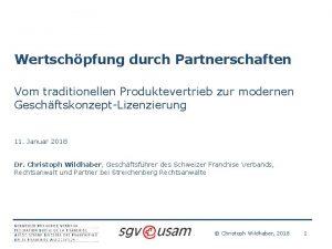 Wertschpfung durch Partnerschaften Vom traditionellen Produktevertrieb zur modernen