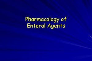 Pharmacology of Enteral Agents Oral Sedation Advantages Acceptance