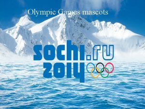 Olympic Games mascots Russian bear Russian bear cub