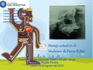 Universidad San Sebastian Facultad de Odontologa Carrera de