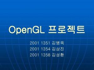 Open GL 2001 1351 2001 1354 2001 1358