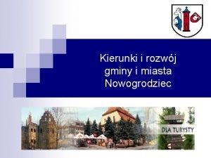 Kierunki i rozwj gminy i miasta Nowogrodziec Gmina