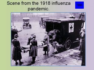 Scene from the 1918 influenza pandemic Scene from