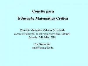 Convite para Educao Matemtica Crtica Educao Matemtica Cultura