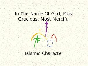 In The Name Of God Most Gracious Most
