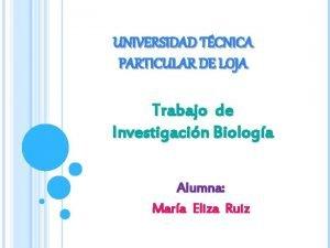 UNIVERSIDAD TCNICA PARTICULAR DE LOJA Trabajo de Investigacin