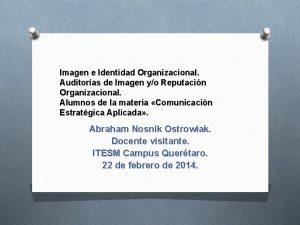 Imagen e Identidad Organizacional Auditoras de Imagen yo