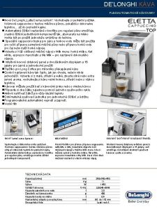 DELONGHI KVA PLNOAUTOMATICK KVOVARY n Nov DeLonghi Latte