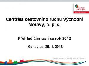 Centrla cestovnho ruchu Vchodn Moravy o p s