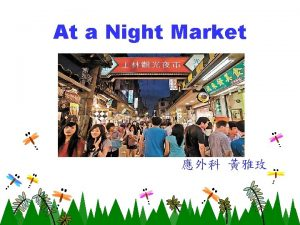At a Night Market Review night market stinky