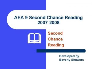 AEA 9 Second Chance Reading 2007 2008 Second