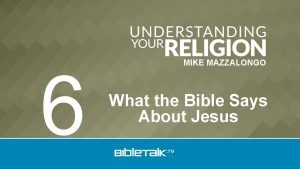 6 MIKE MAZZALONGO What the Bible Says About
