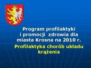 Program profilaktyki i promocji zdrowia dla miasta Krosna