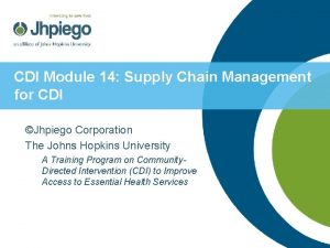 CDI Module 14 Supply Chain Management for CDI