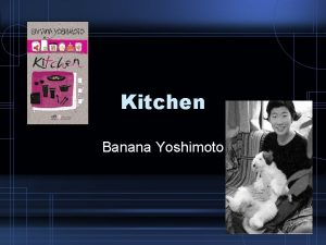 Kitchen Banana Yoshimoto Overview Context and Style Context