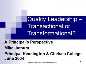 Quality Leadership Transactional or Transformational A Principals Perspective