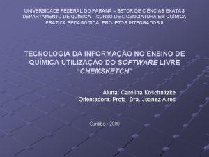 UNIVERSIDADE FEDERAL DO PARAN SETOR DE CINCIAS EXATAS