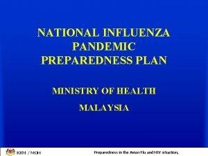 NATIONAL INFLUENZA PANDEMIC PREPAREDNESS PLAN MINISTRY OF HEALTH